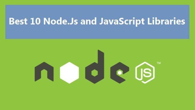 Best 10 Node Js and Javascript