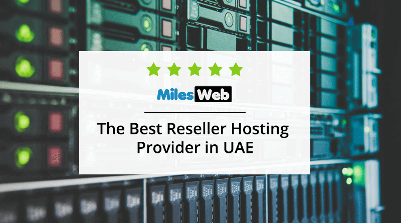 The Best Reseller Hosting Provider in UAE