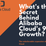 What's The Secret Behind Alibaba Cloud's 90% Growth?