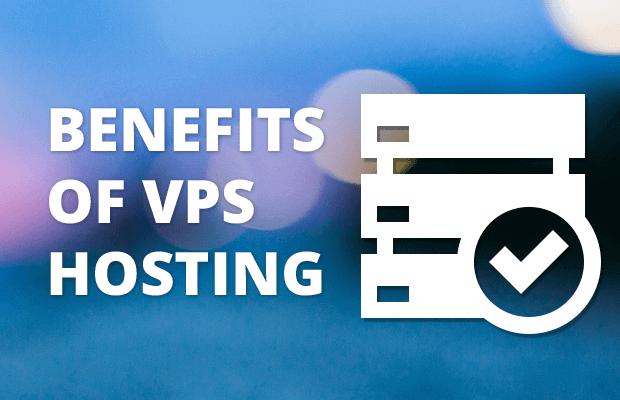 Benefits of VPS Hosting