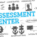 Assessment centers: what are these and how do they work? What are the advantages?