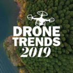 Drone Technology Trends To Look For In 2019