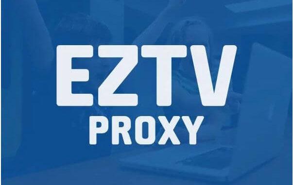 EZTV Proxy Unblock | List of Best Working EZTV Proxy